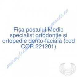 Medic specialist ortodonție...