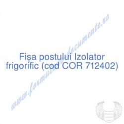 Izolator frigorific (cod...